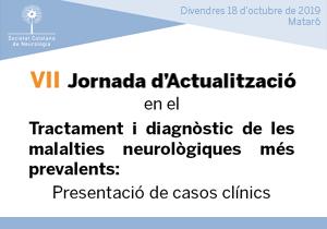 VII Jornada d'actualització de la Societat Catalana de Neurologia